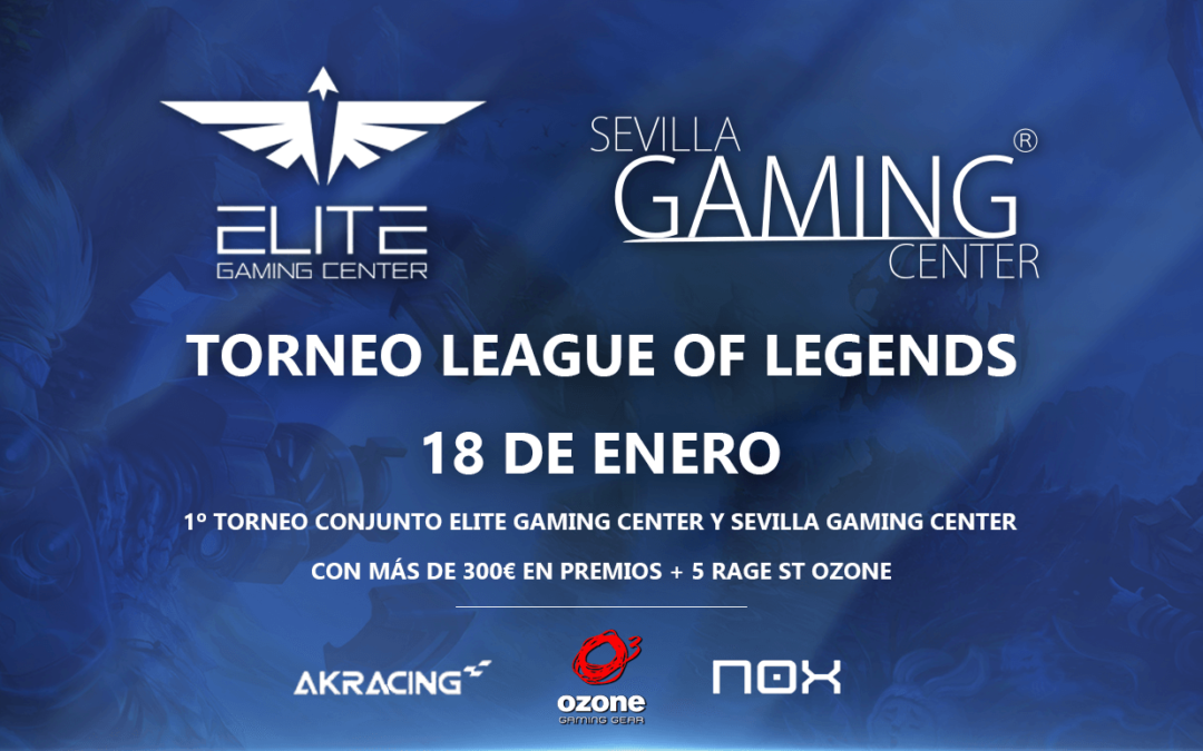 1er Torneo conjunto Sevilla Gaming Center & Elite Gaming Center